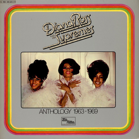 Diana Ross & The Supremes - Anthology 1963-1969