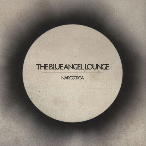 Blue Angel Lounge, The - Narcotica