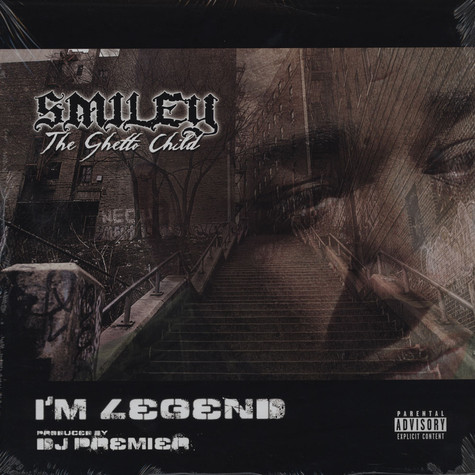 Smiley The Ghetto Child - I'm Legend