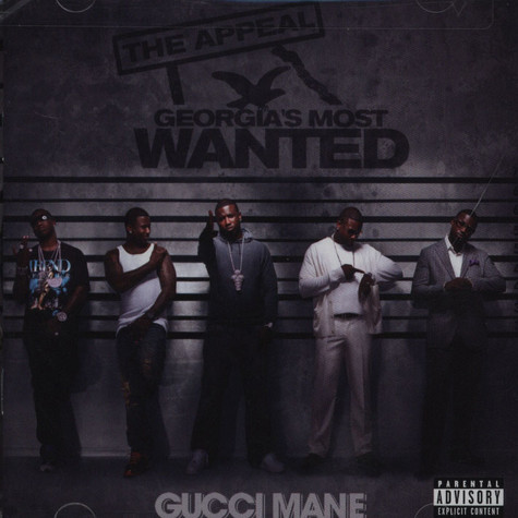 Gucci Mane - Appeal: Georgias Most Wanted