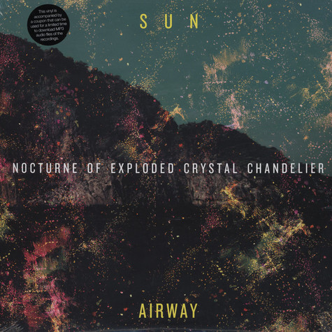 Sun Airway - Nocturne of Exploded Crystal Chandelier
