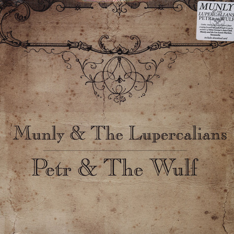 Munly And The Lupercalians - Petr and the Wulf