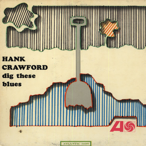 Hank Crawford - Dig These Blues