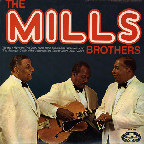 Mills Brothers, The - The Mills Brothers