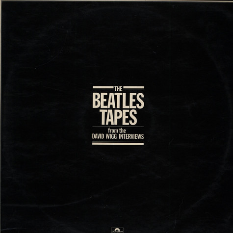 Beatles, The / David Wigg - The Beatles Tapes