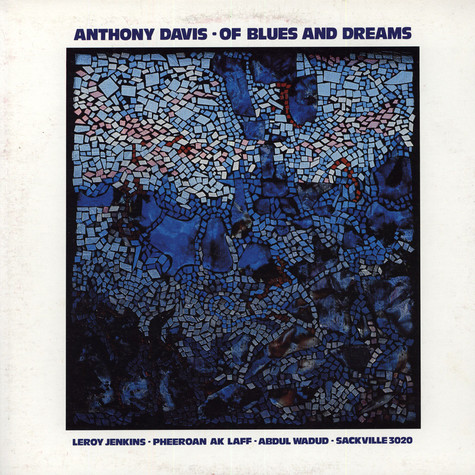 Anthony Davis - Of Blues And Dreams