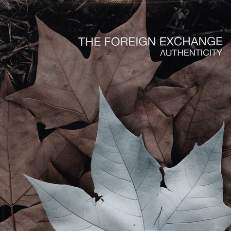 Foreign Exchange - Authenticity