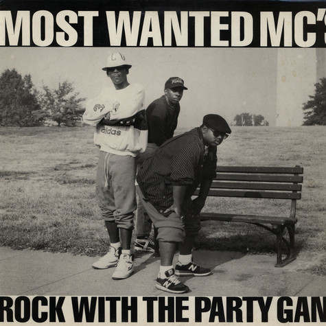 Most Wanted MC's - Rock With The Party Gang
