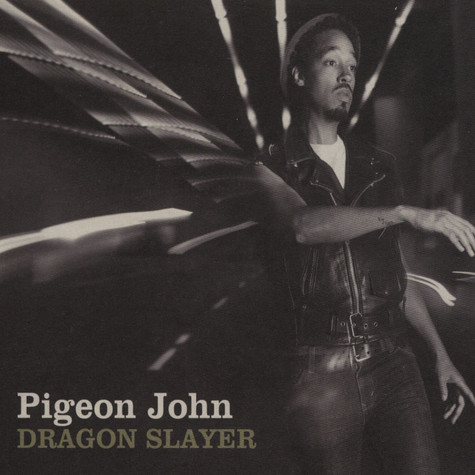 Pigeon John - Dragon Slayer