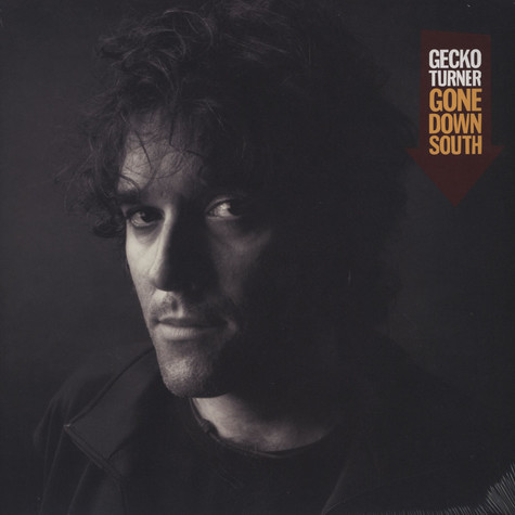 Gecko Turner - Gone Down South