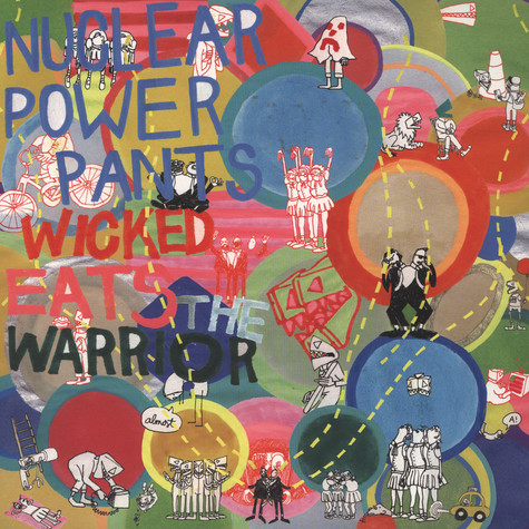 Nuclear Power Pants - Wicked Eats The Warrior