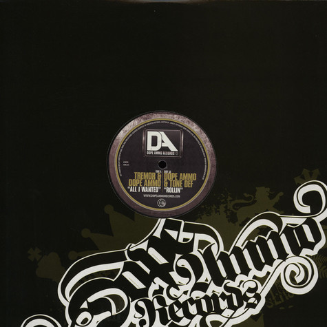 Dope Ammo & Tremor / Dope Ammo & Tone Def - All I Wanted / Rollin