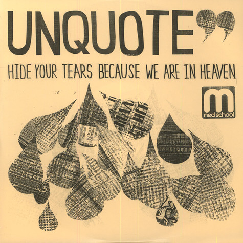 Unquote / Unquote & Molecular Structures - Hide Your Tears Because We Are In Heaven / Lubov Moya