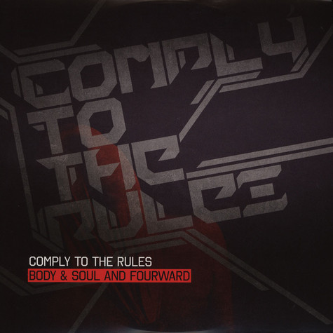 Body & Soul - Comply To The Rules Feat. Fourward / Waiting