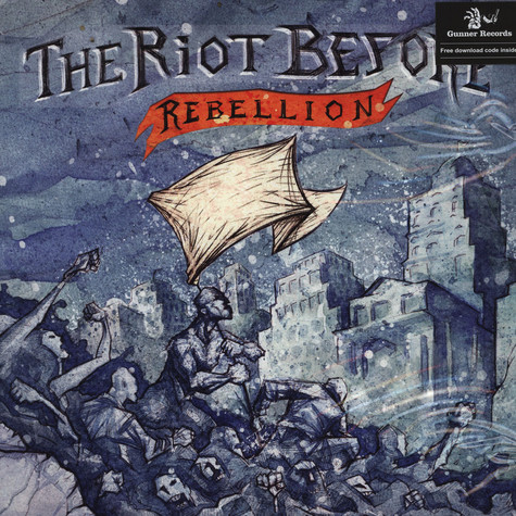 Riot Before, The - Rebellion