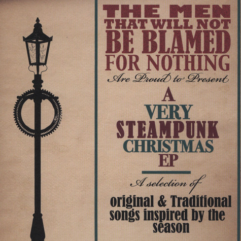 Men That Will Not Be Blamed For Nothing, The - A Very Steampunk Christmas EP