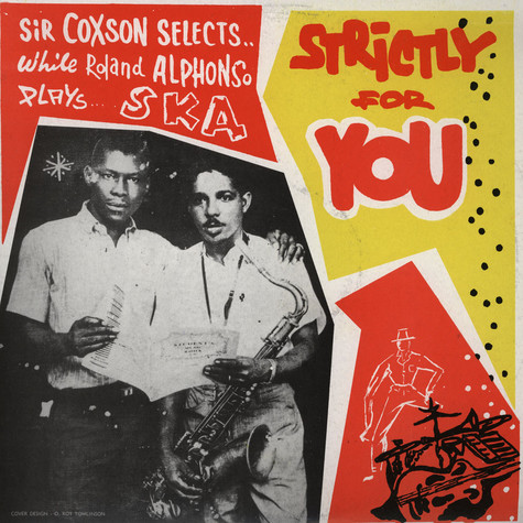 Skatalites - Roland Alphonso Plays Ska Strictly For You