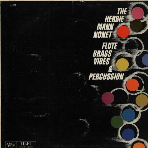 Herbie Mann Nonet, The - Flute, Brass, Vibes And Percussion