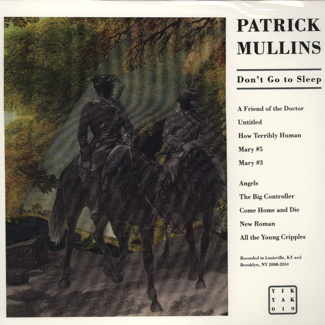 Patrick Mullins - Don't Go To Sleep