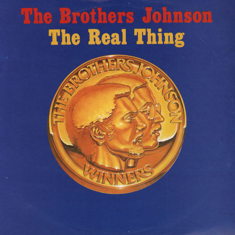 Brothers Johnson, The - The Real Thing