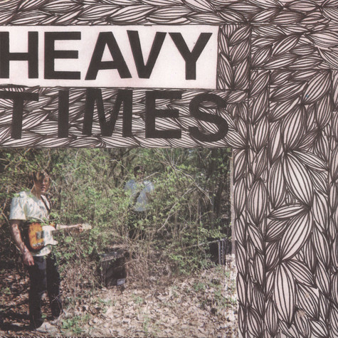 Heavy Times - No Plans