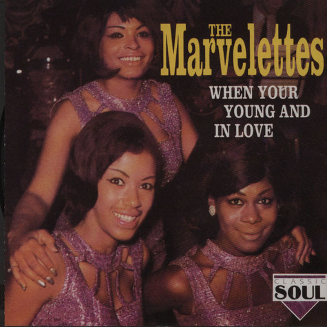 Marvelettes, The - When You're Young And In Love