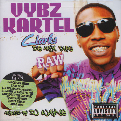 Vybz Kartel - Clarks De Mix Tape Raw