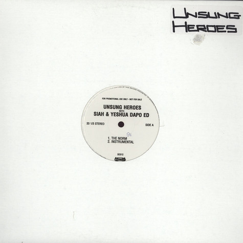 Unsung Heroes - The norm feat. Siah & Yeshua Da Poed