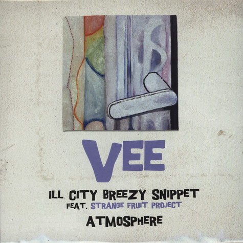 Vee - Ill City Breezy Snippet Feat. Strange Fruit Project