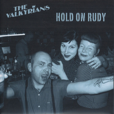 Valkyrians, The - Hold On Rudy EP