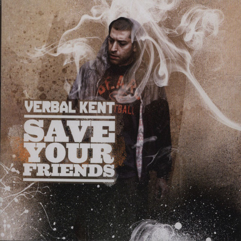 Verbal Kent - Save Your Friends