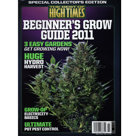 High Times Magazine - The Best Of High Times - Beginner's Grow Guide 2011