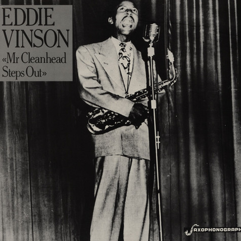 Eddie Vinson - Mr. Cleanhead Steps Out