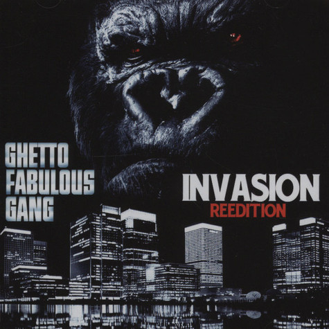 Ghetto Fabulous Gang - Invasion Reedition