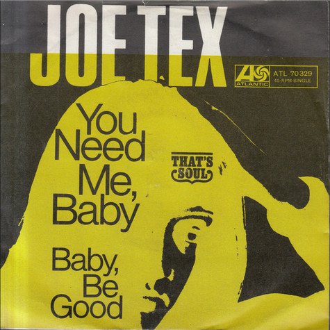 Joe Tex - You Need Me, Baby