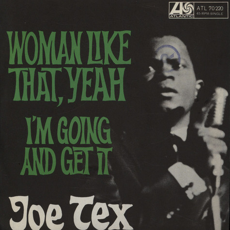 Joe Tex - Woman Like That, Yeah