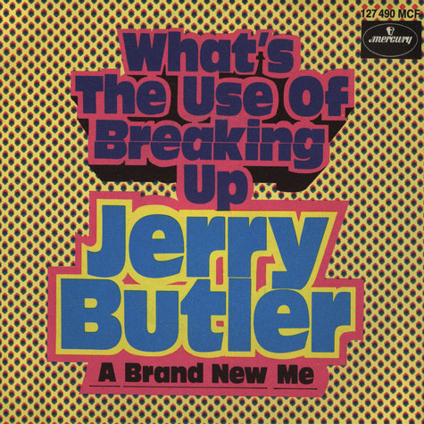 Jerry Butler - What's The Use Of Breaking Up
