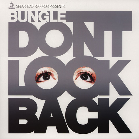 Bungle - Dont Look Back