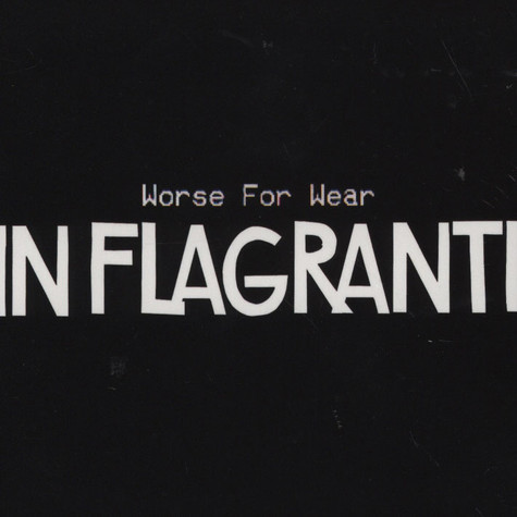 In Flagranti - Worse For Wear