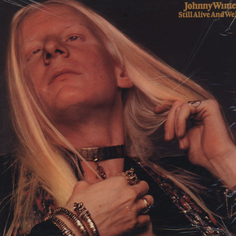 Johnny Winter - Still Alive & Well