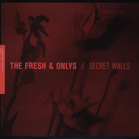 Fresh & Onlys - Secret Walls