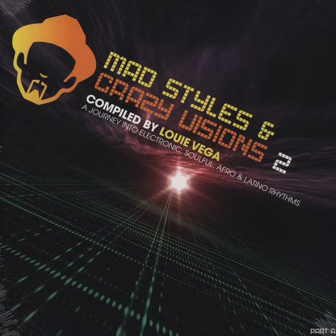 Louie Vega - Mad Styles And Crazy Visions Volume 2 Part A