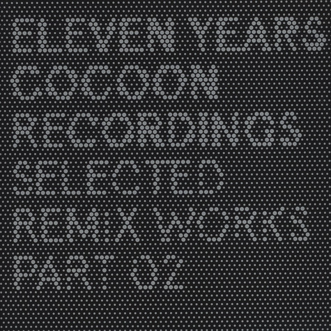 11 Years Cocoon - Anniversary Remixes Part 2