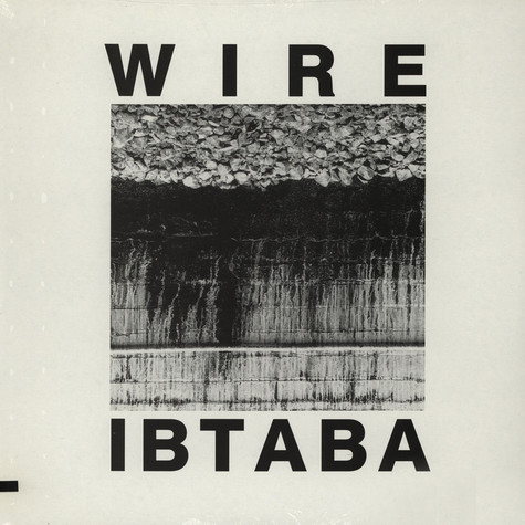 Wire - It's Beginning To And Back Again