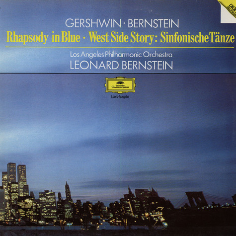 Gershwin / Bernstein / Los Angeles Philharmonis Orchestra - Rhapsody In Blue / West Side Story: Sinfonische Tänze