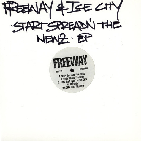 Freeway - Start spreadn' the newz