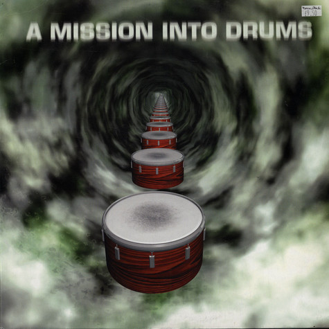 V.A. - A Mission Into Drums