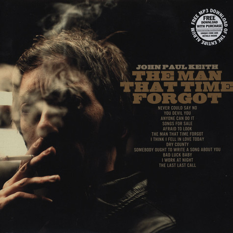 John Paul Keith and The One Four Fives - The Man That Time Forgot