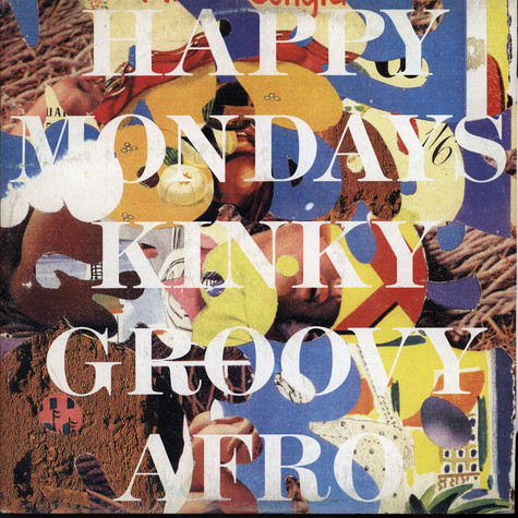 Happy Mondays - Kinky Groovy Afro