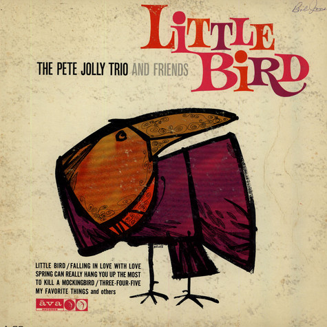 Pete Jolly Trio, The And Friends - Little Bird